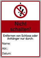 Wartungsanhänger, Nicht schalten!, 148 x 105 mm, Kunststoff