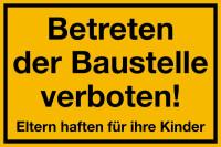 Baustellenschild, Betreten der Baustelle verboten!, 200x300mm, Kunststoff