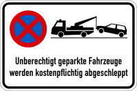Parkverbotsschild, Unberechtigt geparkte Fahrzeuge & Absolutes Haltverbot, 400x600mm, Aluminium