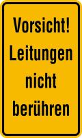Warnschild, Vorsicht! Leitungen nicht berühren, 200 x 120 mm, Aluminium