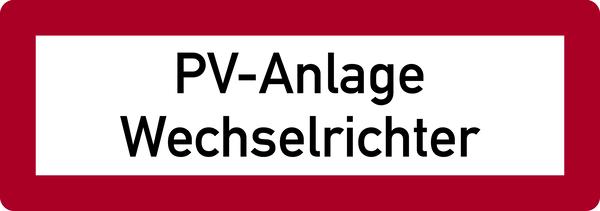 Brandschutzzeichen, PV-Anlage Wechselrichter - DIN 4066