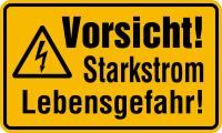 Warnschild, Vorsicht! Starkstrom Lebensgefahr!