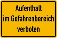 Hinweisschild, Aufenthalt im Gefahrenbereich verboten, 200x300mm, Folie/Aluminium