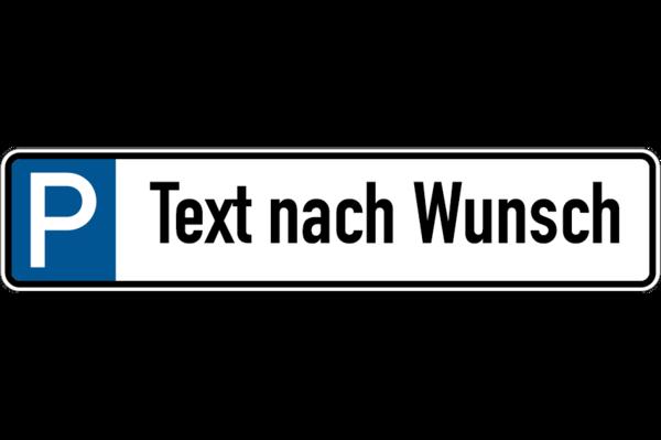 Parkplatzschilder und StVO- Schilder mit Text nach Wunsch
