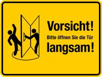Türschild, Bitte öffnen Sie die Tür langsam!, rechts, gelb, 150 x 200 mm