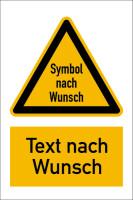 Warnzeichen Kombischild Symbol und Text nach Wunsch