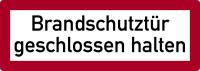Brandschutzzeichen, Brandschutztür geschlossen halten - DIN 4066