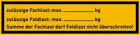 Regalbelastungsaufkleber, Max. Fach-u. Feldlast - zur Selbstbeschriftung