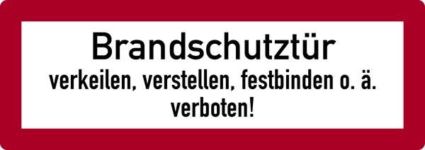 Brandschutzzeichen, Brandschutztür verkeilen, verstellen, festbinden o.ä. verboten! - DIN 4066