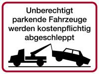 Parkverbotsschild, Fahrzeuge kostenpflichtig abgestellt, 300x400mm, Alu geprägt