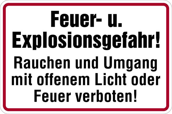 Hinweisschild, Feuer- u. Explosionsgefahr!