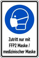 Kombischild, Zutritt nur mit FFP2 Maske/medizinischer Maske , 300 x 200 mm