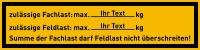 Regalbelastungsaufkleber, Fach- & Feldlast - Text nach Wunsch