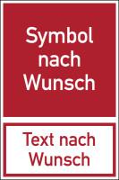 Kombischild / Brandschutzzeichen, selbst gestalten, Wunschsymbol + Wunschtext, 300 x 200 mm