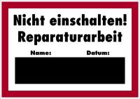 Hinweisschild, Nicht einschalten! Reparaturarbeit, 297x420mm, Alu geprägt