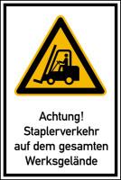 Hinweisschild, Achtung! Staplerverkehr auf dem gesamten Werksgelände, 900 x 600 mm, Aluverbund