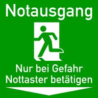 Rettungszeichen, Notausgang Nur bei Gefahr Nottaster betätigen - praxisbewährt