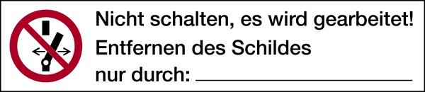 Verbotszeichen, Nicht schalten, es wird gearbeitet! - ASR A1.3 (ISO 7010) - 1 VE = Bogen à 10 Stk.