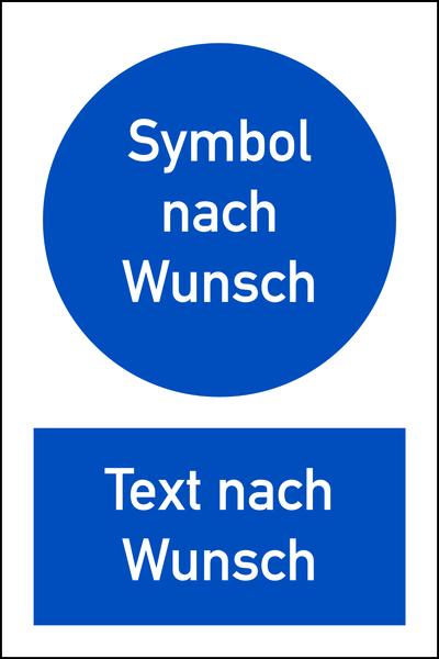 Kombi - Gebotsschild Symbol und Text nach Wunsch