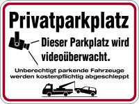 Hinweisschild, Privatparkplatz - Dieser Parkplatz wird videoüberwacht, Aluminium, 300 x 400 mm