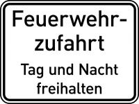 Feuerwehrschild, Feuerwehrzufahrt Tag und Nacht freihalten