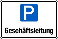 Parkplatzschild, Geschäftsleitung, 200x300mm, Aluverbund