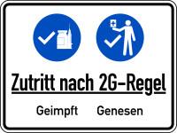 Hinweisschild, Zutritt nach 2G-Regel