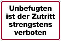 Hinweisschild, Unbefugten Zutritt strengstens verboten, Alu geprägt, 200 x 300 mm