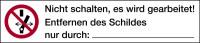 Verbotsschild, Kombischild, Nicht schalten, es wird gearbeitet! - ASR A1.3 (DIN EN ISO 7010)