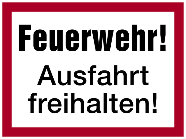 Brandschutzzeichen, Feuerwehr! Ausfahrt freihalten! - angelehnt an DIN 4066
