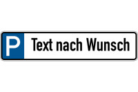 Parkplatzkennzeichen, P-Wunschtext