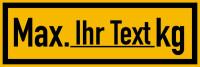 Regalbelastungsaufkleber, Max. kg - Text nach Wunsch