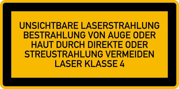 Hinweisschild Laser Klasse 4 Unsichtbare Strahlung