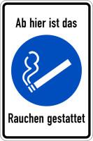 Gebotsschild, Kombischild, Ab hier ist das Rauchen gestattet - praxisbewährt
