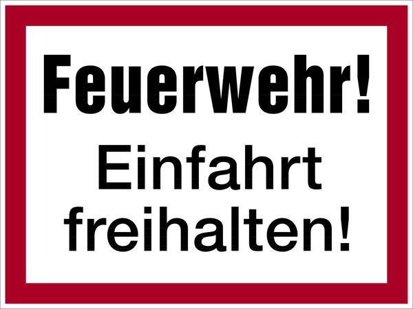 Brandschutzzeichen, Feuerwehr! Einfahrt freihalten! - angelehnt an DIN 4066