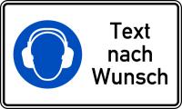 Kombischild, Gehörschutz benutzen + Text nach Wunsch, 150 x 250 mm