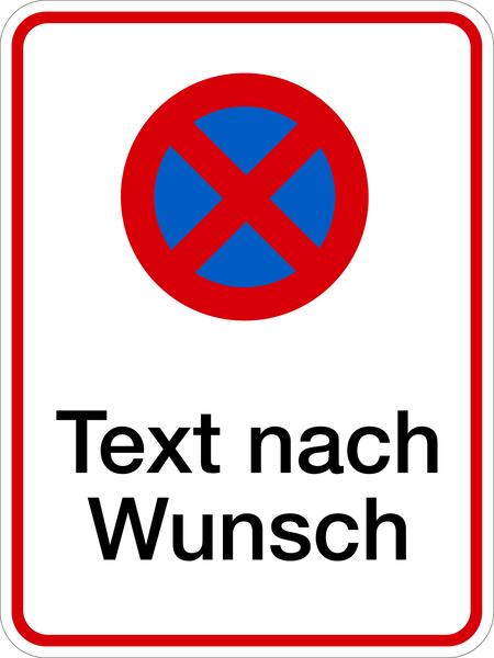 Parkplatzkennzeichnung Absolutes Haltverbot mit Text nach Wunsch