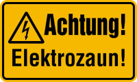 Warnschild, Achtung! Elektrozaun!, 120 x 200 mm, Kunststoff