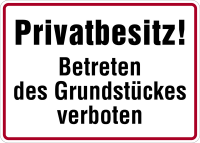 Hinweisschild, Privatbesitz! Betreten verboten, 250x350mm, Alu geprägt
