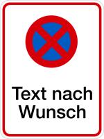 Parkverbotsschild, Absolutes Haltverbot mit Wunschtext, 400x300mm, Alu geprägt