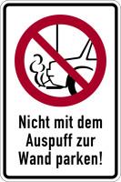 Hinweisschild, Nicht mit dem Auspuff zur Wand parken, Aluminium, 300 x 200 mm