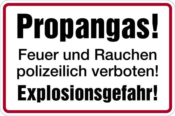 Hinweisschild, Propangas!