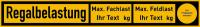 Regalbelastungsaufkleber, Fach- & Feldlast mit Prüfplakettenfeld - Text nach Wunsch