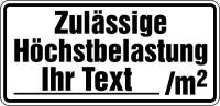 Tragkraftschild, Zulässige Höchstbelastung mit Wunschtext, schwarz/weiß