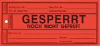 Papieranhänger: Gesperrt / noch nicht geprüft - VE = 100 Stk.