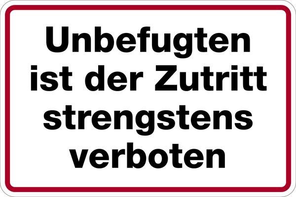 Hinweisschild, Unbefugten Zutritt strengstens verboten, 200x300mm, Alu geprägt