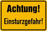Hinweisschild, Achtung! Einsturzgefahr!, 200x300mm, Alu geprägt