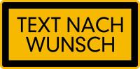 Hinweisschild, Schwarz-gelb, Folie selbstklebend mit Text nach Wunsch