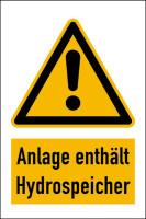 Warnschild Kombischild Anlage enthält Hydrospeicher