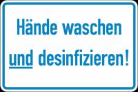 Hinweisschild, Hände waschen und desinfizieren, 200 x 300 mm